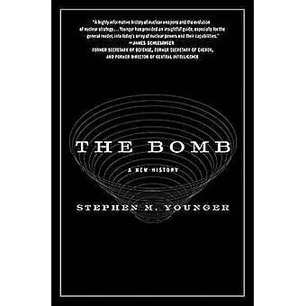 The Bomb - A New History by Stephen M Younger - 9780061537202 Book
