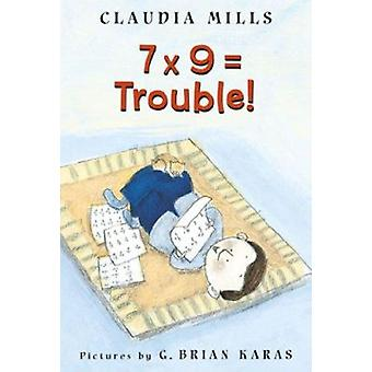 7 x 9 = Trouble! Book