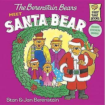 The Berenstain Bears Meet Santa Bear by Stan Berenstain - Jan Berenst