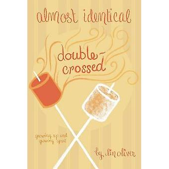 Double-Crossed #3 by Lin Oliver - 9780448451930 Book
