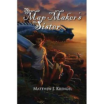The Map Maker's Sister by Matthew Krengle - 9780878396740 Book