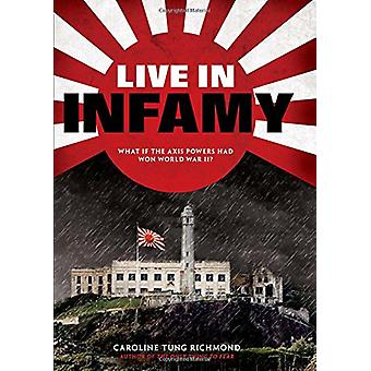 Live in Infamy (a Companion to the Only Thing to Fear) - A Companion t