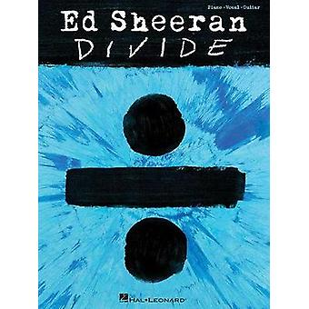 Ed Sheeran - Divide (PVG Songbook) - 9781495093654 Book