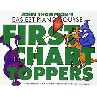John Thompson's Easiest Piano Course - First Chart Toppers - 978178305
