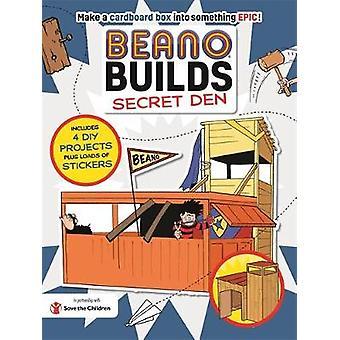 Beano Builds - Secret Den by Beano Builds - Secret Den - 9781787412828