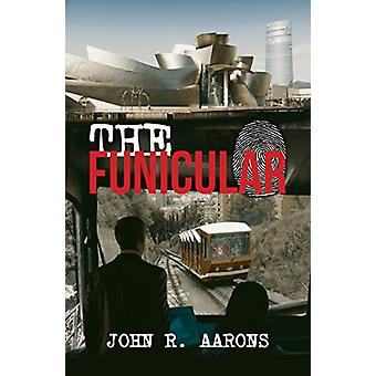 The Funicular by John R. Aarons - 9781788230988 Book