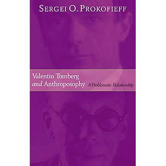 Valentin Tomberg and Anthroposophy - A Problematic Relationship by Ser