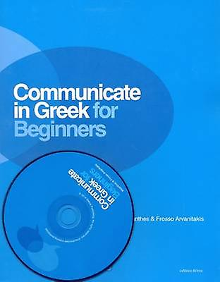 Communicate in Greek for Beginners by Kleanthes Arvanitakis - Frouge