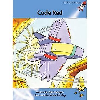 Code Red by John Lockyer - Kelvin Hawley - 9781927197813 Book