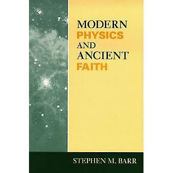 Moderne Physik und alten Glauben von Barr & Stephen M.