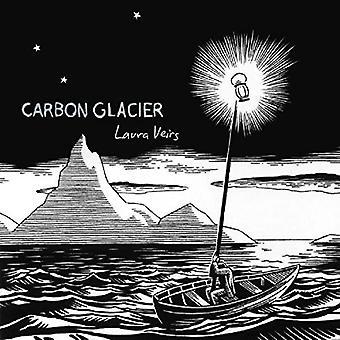 Laura Veirs - Carbon Glacier [Vinyl] USA import
