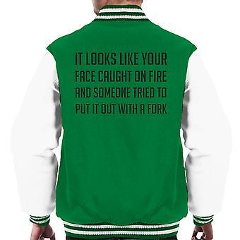 Feuer Gesicht Gabel lustiges Zitat Männer Varsity Jacket