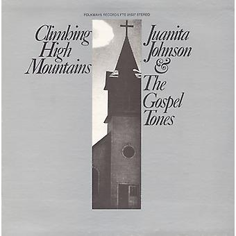 Juanita Johnson & evangeliet toner - klatring høje bjerge [CD] USA importerer