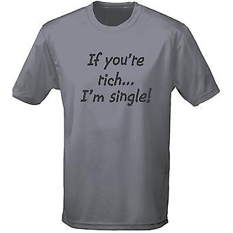 If You're Rich I'm Single Mens T-Shirt 10 Colours (S-3XL) by swagwear