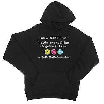 Mother Like Buttons Unisex Black Fleece Hoodie Funny Gift For Moms
