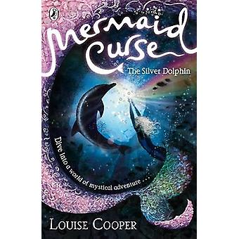 Havfrue forbandelse - sølv delfin af Louise Cooper - 9780141322254 Bo