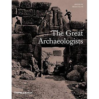 The Great Archaeologists by Brian Fagan - 9780500051818 Book