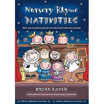 Nursery Rhyme Nativities - Three Easy-to-Perform Plays for Pre-School