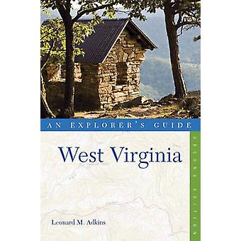 Explorer's Guide West Virginia (2: a reviderade upplagan) av Leonard M. Ad