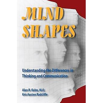 Mind Shapes - Understanding the Differences in Thinking and Communicat