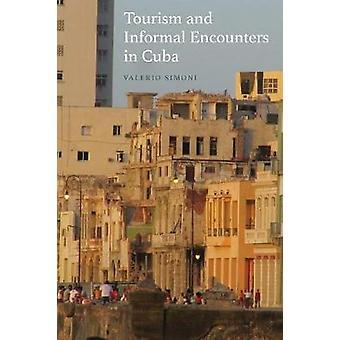 Tourisme et rencontres informelles à Cuba par Valerio Simoni - 978178533