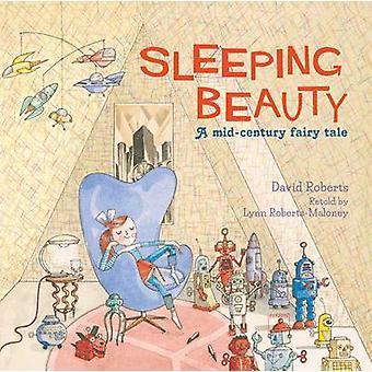Sleeping Beauty - A Mid-Century Fairy Tale by David Roberts - Lynn Rob