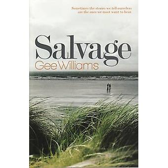 Salvage by Gee Williams - 9781847081087 Book