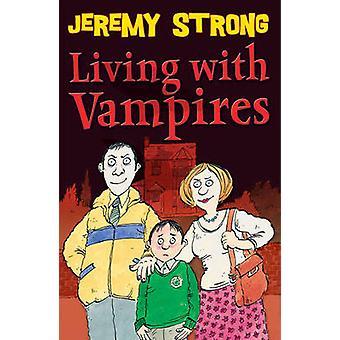 Leven met vampiers door Jeremy Strong - Scoular Anderson - 9781842999