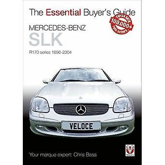 Mercedes-Benz SLK R170 Series 1996-2004 by Chris Bass - 9781845848088