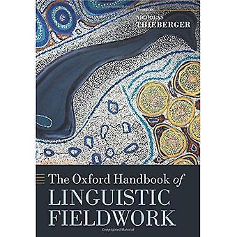 Oxford handboken språkliga fältarbete (Oxford handböcker) (Oxford handböcker i lingvistik)