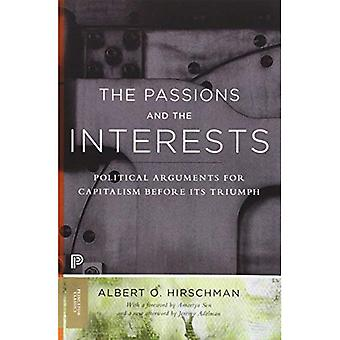 Die Leidenschaften und Interessen: politische Argumente für den Kapitalismus vor seinen Triumph (Princeton Classics)