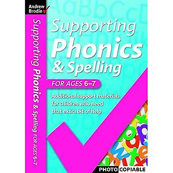 Supporting Phonics and Spelling: For Ages 6-7 (Supporting Phonics and Spelling)