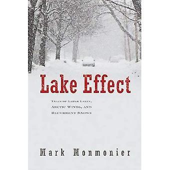 Lake-Effect: Geschichten von großen Seen, Arktische Winde und wiederkehrende Schnee