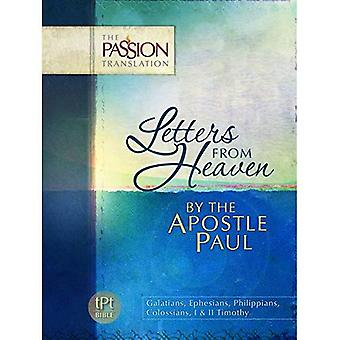 Letters from Heaven: By the Apostle Paul (Passion Translation) (The Passion Translation)