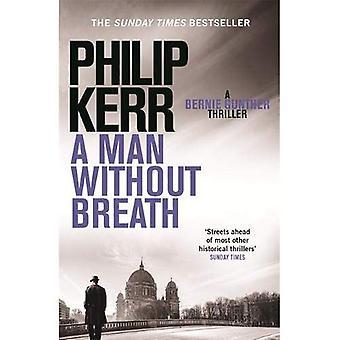 Un homme sans souffle: Un roman de Bernie Gunther