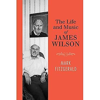 Liv och musik av James Wilson