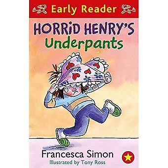 Caleçons de horrid Henry: lecteur début 04 (Horrid Henry lecteur précoce)