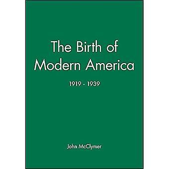 Die Geburt des modernen Amerika: 1919-1939