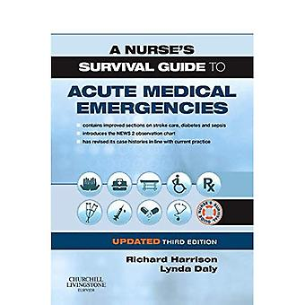 Guide de survie d'une infirmière aux urgences médicales aiguës édition (Guide de survie d'une infirmière) mise à jour