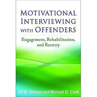 Colloquio motivazionale con i trasgressori: fidanzamento, riabilitazione e rientro (applicazioni del colloquio motivazionale)