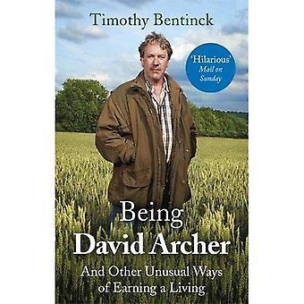 Étant David Archer: Autres façons insolites de gagner sa vie