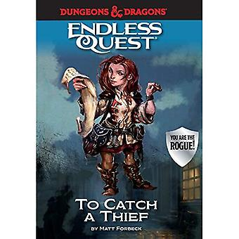 Dungeons & Dragons: To Catch a Thief: An Endless Quest Book (Endless Quest)
