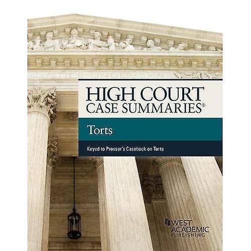 High Court Cases Summaries, Torts (High Court Case Summaries)