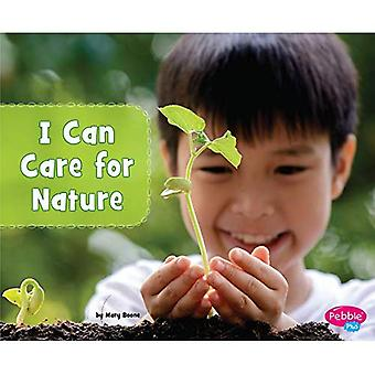 I Can Care for Nature (Helping the Environment)
