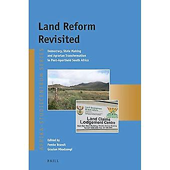 Land Reform Revisited: Democracy, State Making and� Agrarian Transformation in Post-Apartheid South Africa (Afrika-Studiecentrum Series)