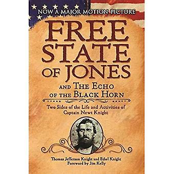 Free State of Jones og ekko av svart Horn: to sider av liv og aktiviteter av kaptein Newt Knight