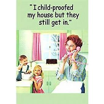 I child proofed my house but they still get in funny fridge magnet