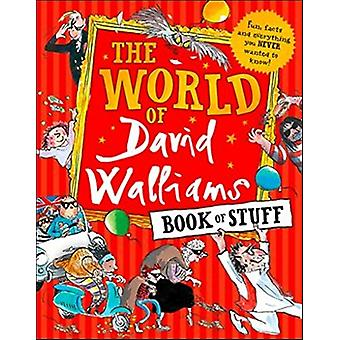 The World of David Walliams Book of Stuff - Fun - facts and everything