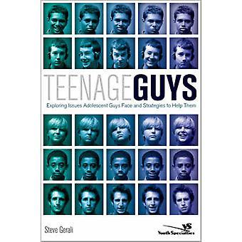 الرجال سن المراهقة استكشاف قضايا المراهقين شباب الوجه والاستراتيجيات لمساعدتهم على ستيف آند جرالي