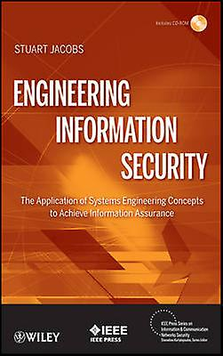 Engineering Information Security by Jacobs